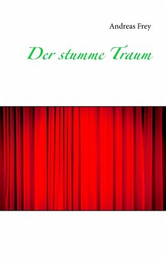 Der stumme Traum (eBook, ePUB)