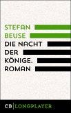 Die Nacht der Könige. Roman (eBook, ePUB)