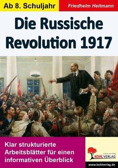Die Russische Revolution 1917 - Heitmann, Friedhelm