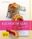 Kuchen im Glas. Saftige Minis (Mängelexemplar)
