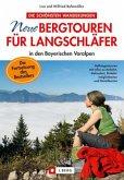 Neue Bergtouren für Langschläfer in den bayerischen Voralpen (Mängelexemplar)