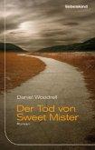 Der Tod von Sweet Mister (Mängelexemplar)