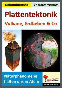 Plattentektonik - Heitmann, Friedhelm