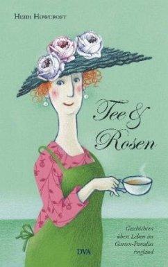 Tee & Rosen (Mängelexemplar) - Howcroft, Heidi