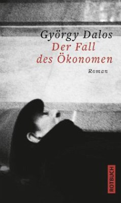 Der Fall des Ökonomen (Mängelexemplar) - Dalos, György