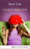 Saure-Gurken-Zeit (eBook, ePUB)