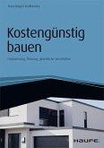 Kostengünstig bauen - inkl. eBook und Arbeitshilfen online (eBook, PDF)