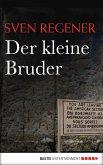 Der kleine Bruder / Frank Lehmann Trilogie Bd.3 (eBook, ePUB)