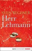 Herr Lehmann / Frank Lehmann Trilogie Bd.1 (eBook, ePUB)