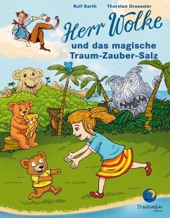 Herr Wolke und das magische Traum-Zauber-Salz (eBook, PDF) - Barth, Rolf