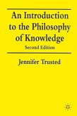 An Introduction to the Philosophy of Knowledge
