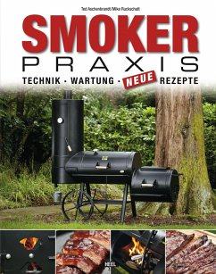 Smoker-Praxis (eBook, ePUB) - Aschenbrandt, Karsten; Ruckschatt, Mike