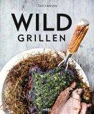 Wild grillen (eBook, ePUB)