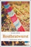 Rostbratwurst (Mängelexemplar)