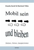Mobil sein und bleiben - Stützen, Führen, Gangtechniken (eBook, ePUB)