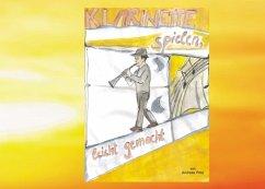 Klarinette spielen, leicht gemacht! (eBook, ePUB)