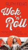 Wok 'n' Roll (eBook, ePUB)
