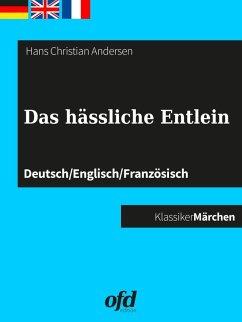 Das hässliche Entlein (eBook, ePUB) - Andersen, Hans Christian