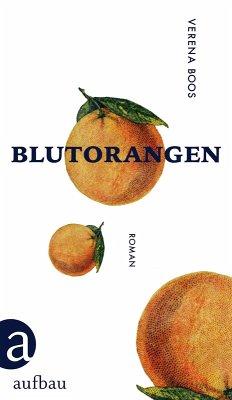 Blutorangen (eBook, ePUB) - Boos, Verena
