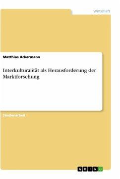 Interkulturalität als Herausforderung der Marktforschung