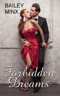 Forbidden Dreams - Minx, Bailey; Minden, Inka L.