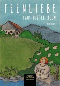 Feenliebe - Heun, Hans-Dieter