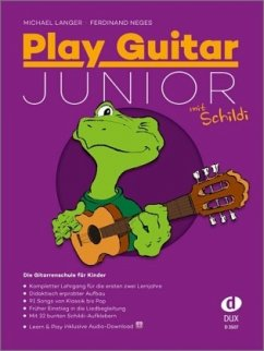 Play Guitar Junior, mit Schildi, m. Audio-CD - Langer, Michael; Neges, Ferdinand