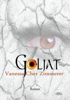 Goljat - Zimmerer, Vanessa-Cher