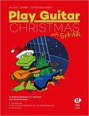 Play Guitar Christmas, mit Schildi