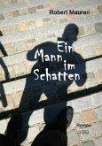 Ein Mann im Schatten - Großdruck