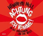 Achtung, ich komme!, Audio-CDs
