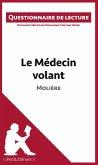 Le Médecin volant de Molière