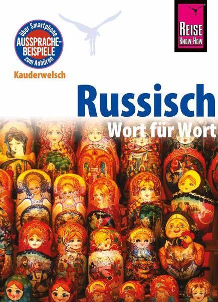 Reise Know-How Kauderwelsch Russisch - Wort für Wort Wort für Wort