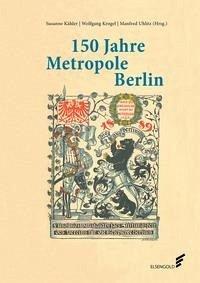 150 Jahre Metropole Berlin