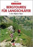 Die schönsten Bergtouren für Langschläfer in den Allgäuer Alpen (Mängelexemplar)