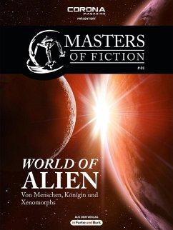 World of Alien / Masters of Fiction Bd.1 (eBook, ePUB) - Albrecht, Elias; Zerm, Eric
