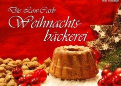 Die Low-Carb Weihnachtsbäckerei (eBook, ePUB)