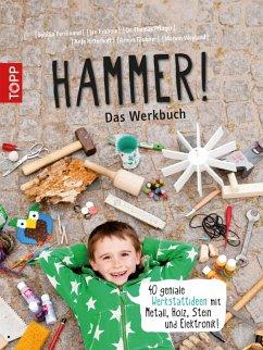 Hammer! Das Werkbuch (eBook, PDF) - Täubner, Armin; Ferdinand, Sybilla; Ritterhof, Anja