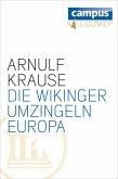 Die Wikinger umzingeln Europa (eBook, ePUB)