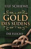 Die Flucht / Gold des Südens Bd.1 (eBook, ePUB)