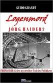 Logenmord Jörg Haider? (eBook, ePUB)