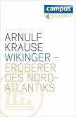 Wikinger - Eroberer des Nordatlantiks (eBook, ePUB)
