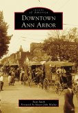 Downtown Ann Arbor (eBook, ePUB)