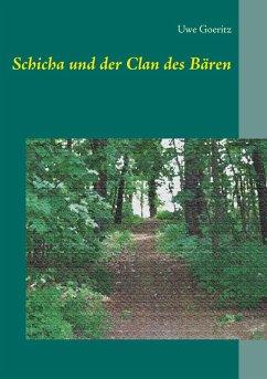 Schicha und der Clan des Bären (eBook, ePUB)