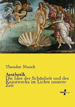 Aesthetik - Mundt, Theodor