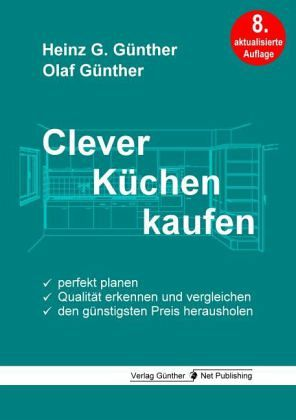 clever k chen kaufen von heinz g g nther olaf g nther buch. Black Bedroom Furniture Sets. Home Design Ideas