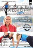 Funktionelle Frauen-Fitness Vol. 1   Dein Personal Fitness Training für Zuhause   Fett verbrennen mit der HIIT-Methode