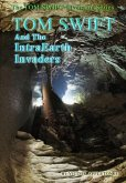 13-Tom Swift and the IntraEarth Invaders (HB)
