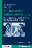 Die Kunst der Selbstmotivierung (eBook, ePUB)