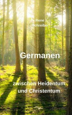 Germanen (eBook, ePUB) - Schreiber, René